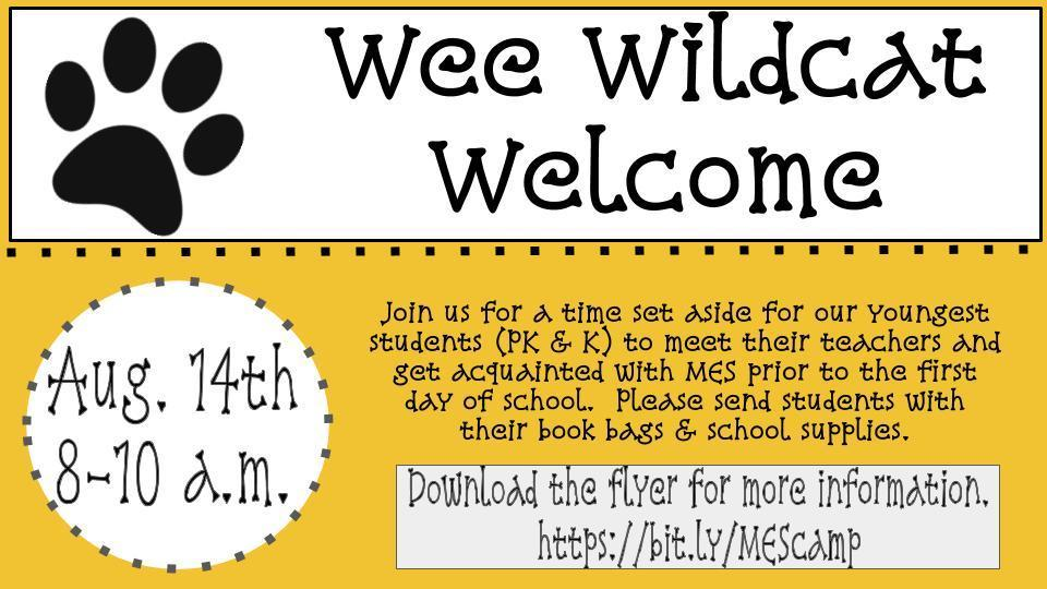 Wee Wildcat Welcome:  PK & K on 8/14