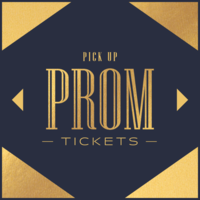 PROM TICKETS - Pick up this week!
