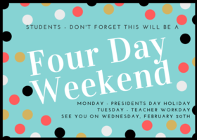 Four Day Weekend for Students