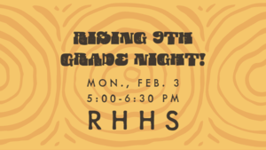 Rising 9th Grade Night - TONIGHT